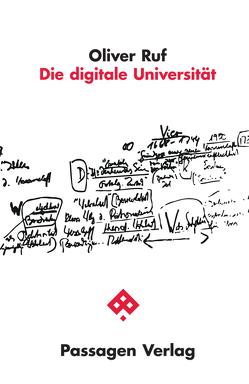 Die digitale Universität von Ruf,  Oliver