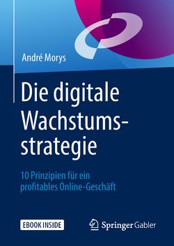 Die digitale Wachstumsstrategie von Castronovo,  Patrick, Morys,  André