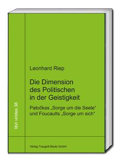 Die Dimension des Politischen in der Geistigkeit von Riep,  Leonhard