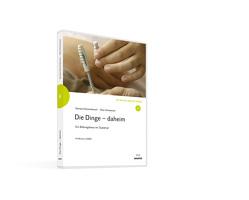 Die Dinge – daheim. von Donata,  Elschenbroich, Otto,  Schweitzer