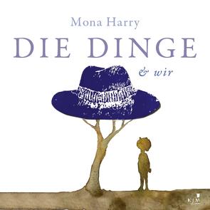 DIE DINGE & wir von Harry,  Mona