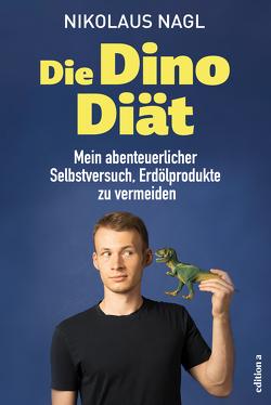 Die Dino-Diät von Nagl,  Nikolaus