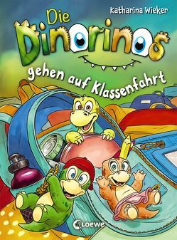 Die Dinorinos gehen auf Klassenfahrt von Wieker,  Katharina, Winkler,  Steffen