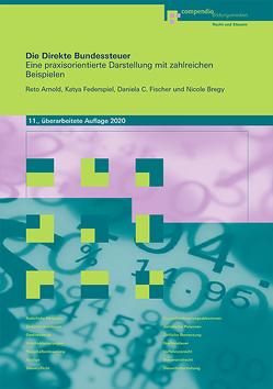 Die Direkte Bundessteuer von Arnold,  Reto, Federspiel,  Katya, Fischer,  Daniela C., Pifko,  Clarisse