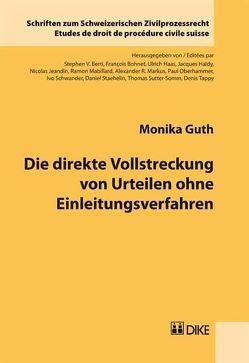 Die direkte Vollstreckung von Urteilen ohne Einleitungsverfahren von Guth,  Monika