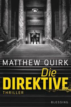 Die Direktive von Kurz,  Kristof, Quirk,  Matthew