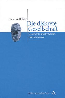 Die diskrete Gesellschaft von Binder,  Dieter A.