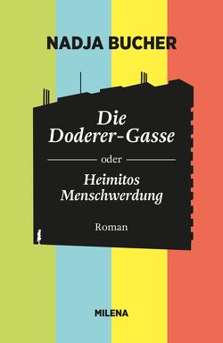 DIE DODERER-GASSE von Bucher,  Nadja