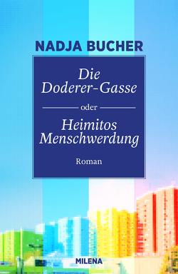 Die Doderer-Gasse oder Heimitos Menschwerdung von Nadja,  Bucher