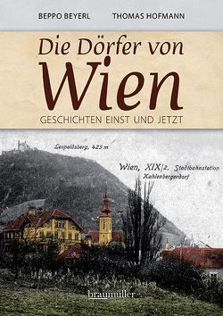 Die Dörfer von Wien von Beyerl,  Beppo, Hofmann,  Thomas