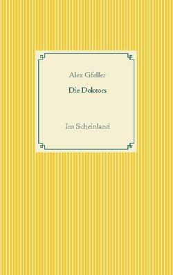 Die Doktors von Gfeller,  Alex