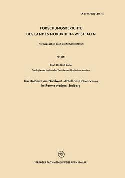 Die Dolomite am Nordwest-Abfall des Hohen Venns im Raume Aachen-Stolberg von Rode,  Karl