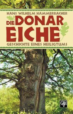 Die Donar-Eiche von Hammerbacher,  Hans W