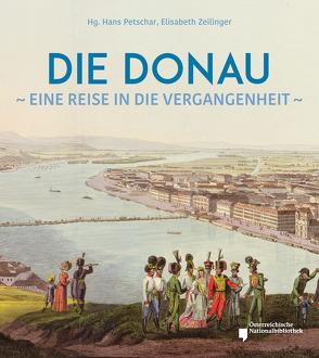 Die Donau von Petschar,  Hans, Zeillinger,  Elisabeth