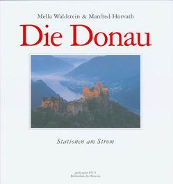 Die Donau von Horvath,  Manfred, Pils,  Richard, Waldstein,  Mella