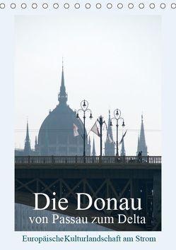 Die Donau von Passau zum Delta (Tischkalender 2019 DIN A5 hoch)