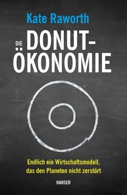 Die Donut-Ökonomie von Freundl,  Hans, Raworth,  Kate, Schmid,  Sigrid