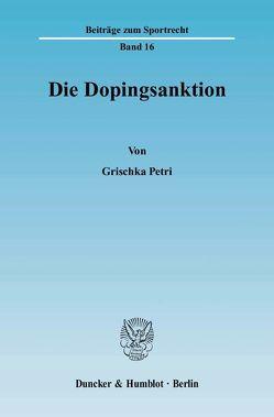Die Dopingsanktion. von Petri,  Grischka