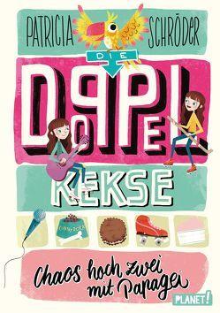 Die Doppel-Kekse 2: Chaos hoch zwei mit Papagei von Karipidou,  Maria, Reis,  Stephanie, Schröder,  Patricia