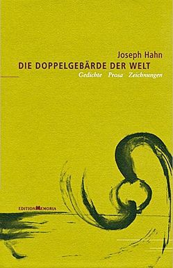 Die Doppelgebärde der Welt von Hahn,  Joseph, Mieder,  Wolfgang, Schumann,  Thomas B, Scrase,  David