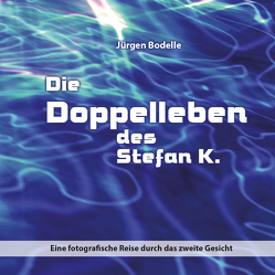 Die Doppelleben des Stefan K. von Bodelle,  Jürgen