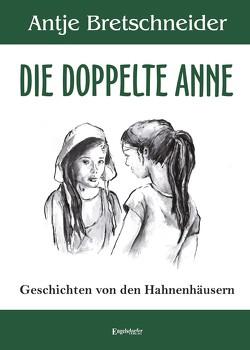 Die doppelte Anne von Bretschneider,  Antje