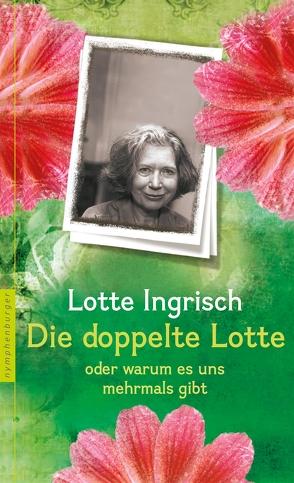 Die doppelte Lotte von Ingrisch,  Lotte