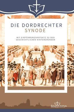 Die Dordrechter Synode von Merk,  Sebastian
