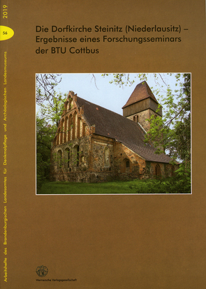 Die Dorfkirche Steinitz (Niederlausitz von Flüge,  Bernhard, Günther,  Gerd, Hantke,  Steffen, Hengst,  Dirk, Stengel,  Anne, Wehner,  Holger, Wohlfeil,  Robert