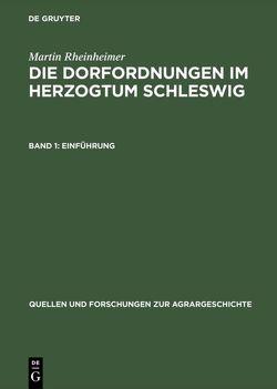 Die Dorfordnungen im Herzogtum Schleswig von Rheinheimer,  Martin