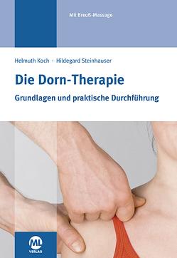 Die Dorn-Therapie von Koch,  Helmuth, Steinhauser,  Hildegard