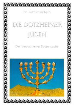 Die Dotzheimer Juden von Schwalbach,  Rolf