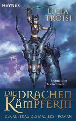 Die Drachenkämpferin – Der Auftrag des Magiers von Genzler,  Bruno, Troisi,  Licia