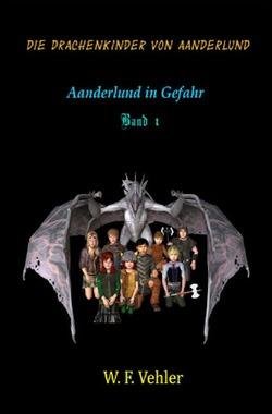 Die Drachenkinder von Aanderlund von Vehler,  W.F.