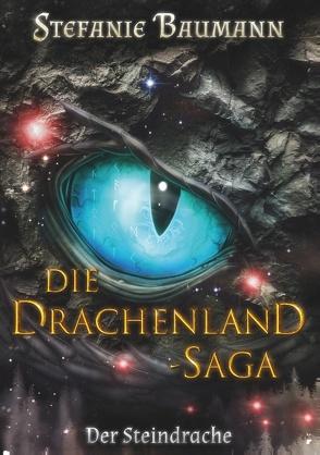 Die Drachenland-Saga von Baumann,  Stefanie