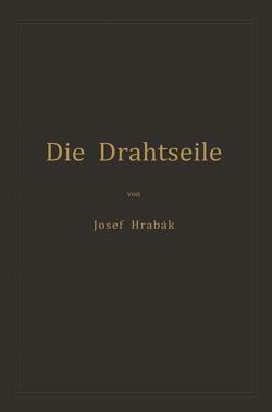 Die Drahtseile von Hrábak,  Josef