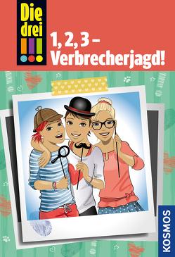 Die drei !!!, 1, 2, 3 – Verbrecherjagd! von Biber,  Ina, von Vogel,  Maja, Wich,  Henriette