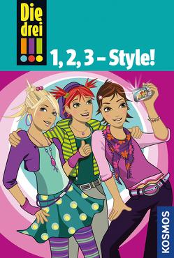 Die drei !!!, 1,2,3 Style! von Sol,  Mira, von Vogel,  Maja