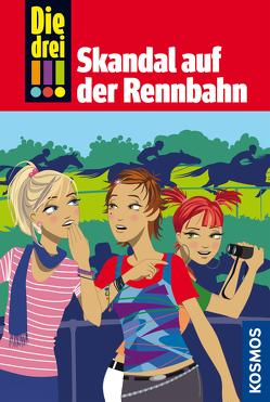 Die drei !!!, 21, Skandal auf der Rennbahn (drei Ausrufezeichen) von Römer-Osadtschij,  Natascha, Steckelmann,  Petra