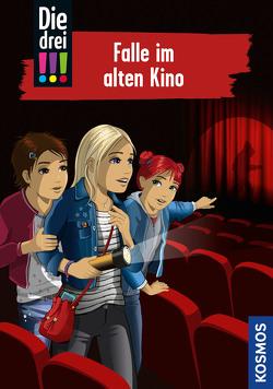 Die drei !!!, 95, Falle im alten Kino von Biber,  Ina, von Vogel,  Maja