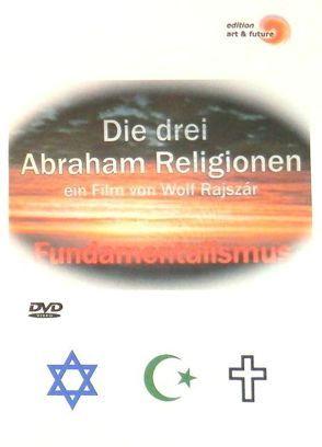 Die drei Abraham Religionen von Rajszár,  Wolf