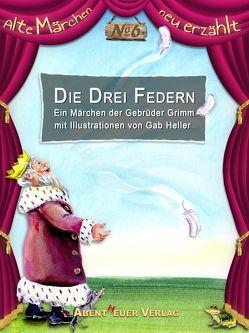 Die drei Federn von Grimm,  Jacob und Wilhelm, Heller,  Gab