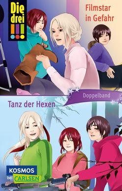 Die drei !!!: Filmstar in Gefahr / Tanz der Hexen (Doppelband) von von Vogel,  Maja, Wich,  Henriette