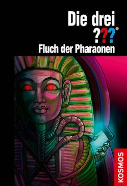 Die drei ??? Fluch der Pharaonen von Arthur,  Robert, Christoph,  Silvia, Nevis,  Ben