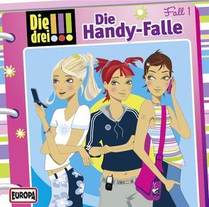 Die drei !!!, Folge 1: Die Handy-Falle von Maja ,  von Vogel, Merete ,  Brettschneider, Mia ,  Diekow, Sonja,  Stein