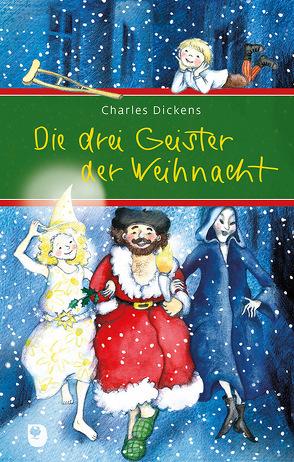 Die drei Geister der Weihnacht von Dickens,  Charles, Hoppe-Engbring,  Yvonne