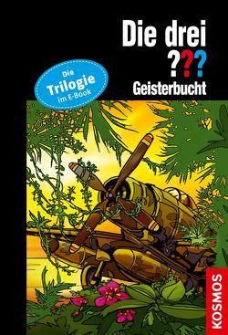 Die drei ??? Geisterbucht (drei Fragezeichen) von Christoph,  Silvia, Vollenbruch,  Astrid