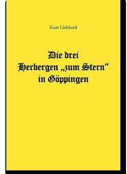 Die drei Herbergen zum Stern in Göppingen von Liebhard,  Kurt