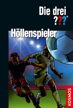 Die drei ??? Höllenspieler von Christoph,  Silvia, Henkel-Waidhofer,  Brigitte Johanna, Sonnleitner,  Marco