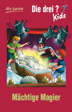 Die drei ??? Kids 52 – Mächtige Magier von Pfeiffer,  Boris, Schmidt,  Kim